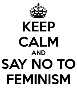 keep-calm-and-say-no-to-feminism-3